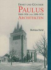 Fachbuch Ernst und Günther Paulus Architekten, Berlin, WERKKATALOG, viele Bilder