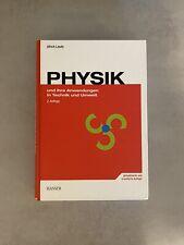 Ulrich Leute - PHYSIK und ihre Anwendungen in Technik und Umwelt - 2. Auflage