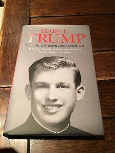 Too Much and Never Enough - Mary L Trump - Hardback