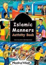 Islamic Manners: Activity Book by The Islamic Foundation, Fatima Oyen (Paperback, 2011)