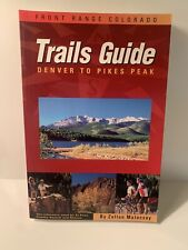 New listing Trail Guide To Front Range Colorado - Denver To Pike'S By Zoltan Malocsay *Mint*