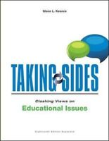 Taking Sides: Clashing Views on Educational Issues by Koonce…