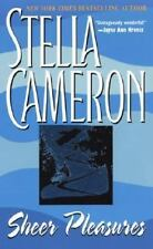 Sheer Pleasures by Stella Cameron (1995, Paperback)