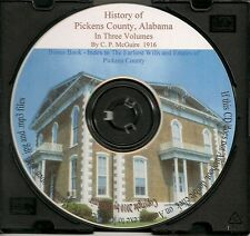 Pickens County Alabama History In Three Volumes + Bonus Wills and Estates