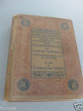 Dutch Language  The Legend of Ulenspiegel CHARLES DE COSTER PRINTED 1914