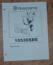 HUSQVARNA 10530SBE  SNOW BLOWER OWNERS MANUAL