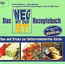 Das Weg-mit-dem-Fett Rezeptebuch: Tips und Tricks zur...   Livre   état très bon