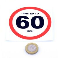 LIMITED TO 60 Mph Vehicle Speed Restriction Printed Vinyl Car Van Sticker 80mm