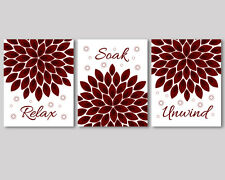 3 prints, art for bathroom decor, Relax Soak Unwind quote, burgundy red flowers