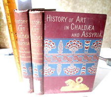 2Vols,HISTORY Of ART In CHALDAEA,ASSYRIA,1884,G. Perrot,Charles Chipiez,Illust