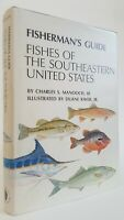 Fishes of the Southeastern United States Fisherman's Guide Charles Manooch, III