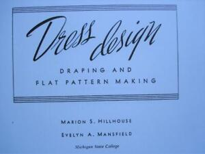1948 Dress Draping and Flat Pattern Making Michigan State College Reprint