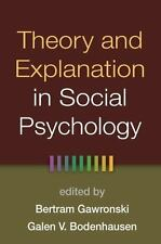 Theory and Explanation in Social Psychology (2014, Hardcover)