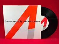 "THE ASSEMBLY Never Never 1983 UK 7"" vinyl single EXCELLENT CONDITION F"