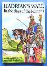 Storia antica Militaria - Hadrian's Wall in the days of the Romans - ed. 2003