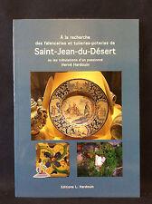 Faïence Saint-Jean-du-Désert Marseille et Moustiers Faïenceries French