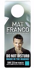 MAT FRANCO Las Vegas Linq America's Got Talent / Magic PRIVACY Sign ~ FREE SHIP