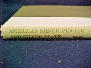 Ralph Kovel  A Directory of American Silver Pewter and Silver Plate 1961 HC 1 Ed