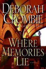 Deborah Crombie~WHERE MEMORIES LIE~SIGNED 1ST/DJ~NICE COPY