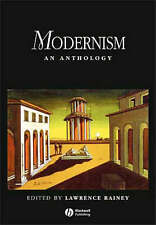Modernism: An Anthology (Blackwell Anthologies), Good Condition Book, , ISBN 978