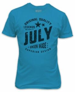 Legends are born in July T-Shirt - Birthday Present Gift Superior Quality