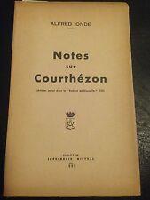 NOTES SUR COURTHEZON de ONDE, 1932, 1° EDITION VAUCLUSE