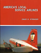 AMERICA'S LOCAL SERVICE AIRLINES book signed by author, now $33! HOLIDAY SPECIAL
