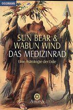DAS MEDIZINRAD - Eine Astrologie der Erde - Sun Bear & Wabun Wind - Goldmann TB