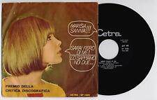 "MARISA SANNIA - SARAI FIERO DI ME  45 giri 7"" cetra SP1329 1967 IT"