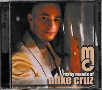 DJ Mike Cruz - Many Moods of Mike Cruz  / 2-CD / NEU & OVP-SEALED!