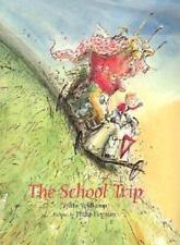The School Trip by Tjibbe Veldkamp (1997, Hardcover)