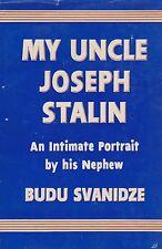 My Uncle Joseph Stalin by Budu Svanidze (1st Edition 1953)