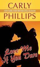 Love me si te atreves Tapa Dura Carly Phillips ex-biblioteca Large Print Tapa Dura Bo