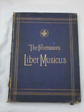 The Freemasons Liber Musicus Edited by Dr Wiliam Spark - undated