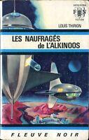 Fleuve Noir Anticipation 377 - Louis Thirion - Les naufragés de l'Alkinoos - EO