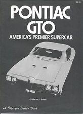 Pontiac GTO America's Premier Supercar by Martyn Schorr 1964-1974