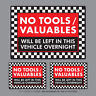 3 x No Tools Valuables Left In This Vehicle Overnight Stickers Van HGV - SKU2835