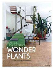 Wonder Plants Your Urban Jungle Interior by Irene Schampaert 9789401436816