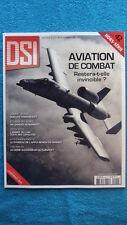 DSI H.S. N° 42 / AVIATION DE COMBAT RESTERA-T-ELLE INVINCIBLE ? - COMBAT AERIEN