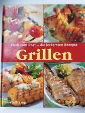 Grillen: Heiss vom Rost - die leckersten Rezepte von Elisabeth Lang, Dumont