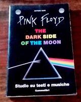 PINK FLOYD The Dark Side of the Moon Testi e Musiche 1°ed. GAMMALIBRI/Kaos 1988