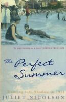 The Perfect Summer By Juliet Nicolson. 9780719562433
