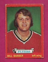 1973-74 OPC # 81 FLYERS BILL BARBER ROOKIE VG CARD (INV# A5842)