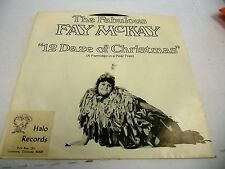 """Fay McKay 12 Daze of Christmas The Fabulous 7"""" 45 rpm Halo Records VG+"""