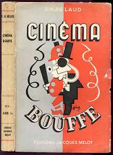 Rodolphe-Maurice Arlaud : CINEMA BOUFFE, le Cinéma et ses Gens - 1945.