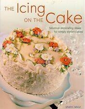 The Icing on the Cake by Shalini Latour (2004, Paperback)