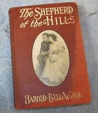 The Shepherd Of The Hills Harold Bell Wright 1907 HC J648