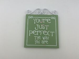 Bouquet & Co Your Just Perfect The Way You Are Plaque Wall Hanging