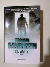 Calamity. Gli Eliminatori. Brandon Sanderson