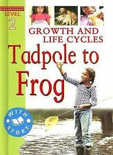 Growth & Life Cycles: Tadpole to Frog (Science Starters)-ExLibrary